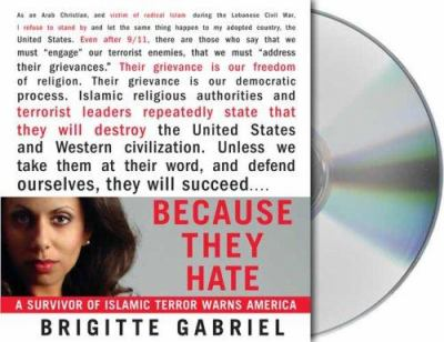 Because They Hate: A Survivor of Islamic Terror Warns America 9781427201683