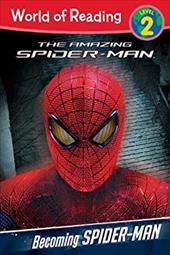 Becoming Spider-Man Level 2 Reader 17559551