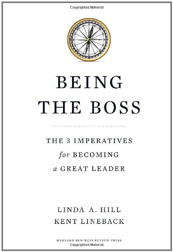 Being the Boss: The 3 Imperatives for Becoming a Great Leader 9781422163894