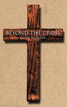Beyond the Cross 9781425191870