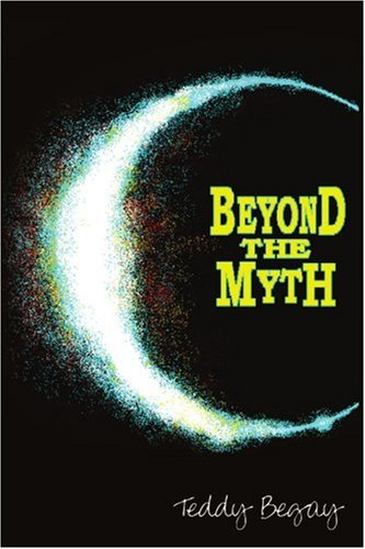 Beyond the Myth 9781425962555