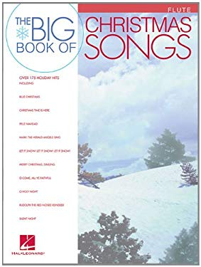 Big Book of Christmas Songs for Flute 9781423413646
