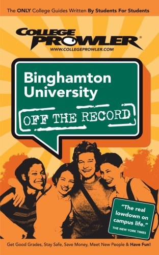 Binghamton University (College Prowler Guide) 9781427401397