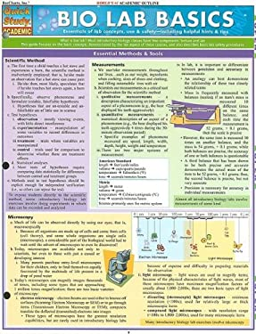 Bio Lab Basics: Essentials of Lab Concepts, Use & Safety - Including Helpful Hints & Tips 9781423204176