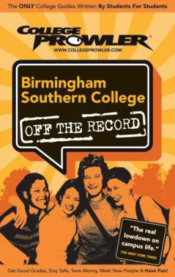 Birmingham Southern College Off the Record 9781427402264