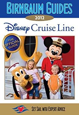 Birnbaum's Disney Cruise Line 9781423138594