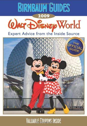 Birnbaum's Walt Disney World: Expert Advice from the Inside Source 9781423110460
