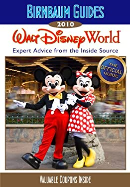 Birnbaum's Walt Disney World: Expert Advice from the Inside Source 9781423117001