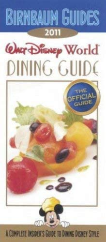 Birnbaum Guides Walt Disney World Dining Guide 9781423123798