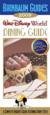 Birnbaum's Walt Disney World Dining Guide 9781423110491