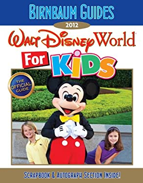 Birnbaum's Walt Disney World for Kids 9781423138631
