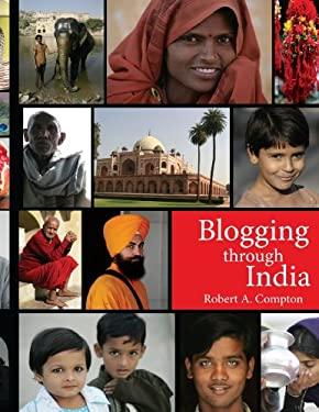 Blogging Through India 9781425978082