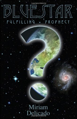 Blue Star: Fulfilling Prophecy 9781425132071