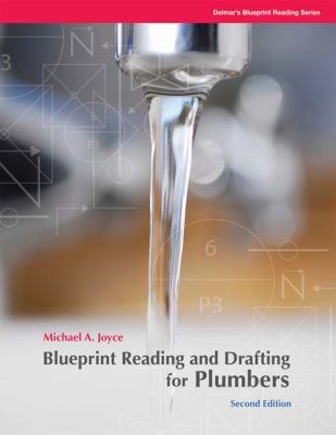 Blueprint Reading and Drafting for Plumbers - 2nd Edition
