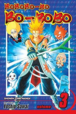 Bobobo-Bo Bo-Bobo, Volume 3 9781421531274
