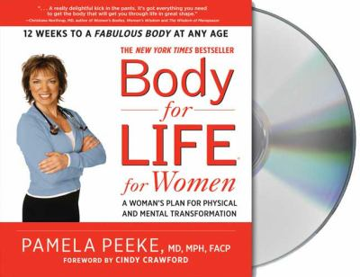 Body-For-Life for Women: A Woman's Plan for Physical and Mental Transformation 9781427207104