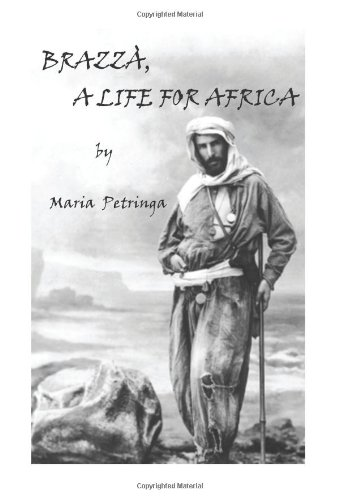 Brazza, a Life for Africa 9781425911980
