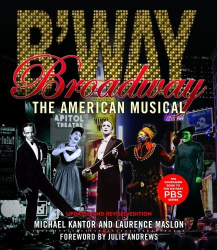 Broadway: The American Musical 9781423491033
