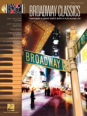 Broadway Classics: Piano Duet Play-Along Volume 29 9781423461371