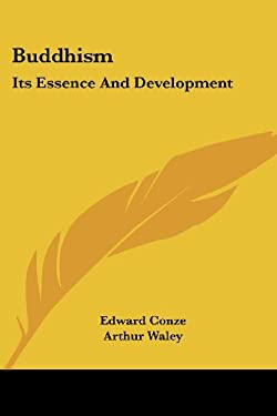 Buddhism: Its Essence and Development 9781428649316