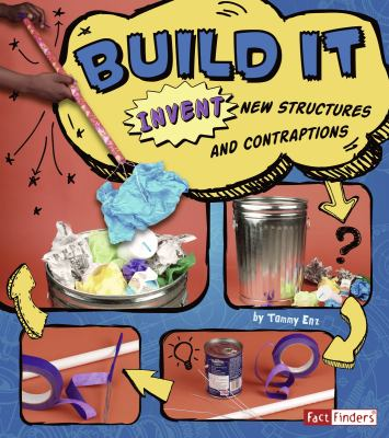 Build It: Invent New Structures and Contraptions 9781429676359