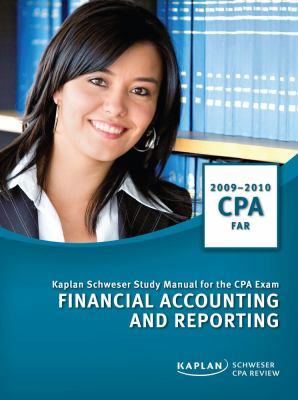CPA Exam Study Manual: Financial Accounting and Reporting 2009/2010 9781427788634