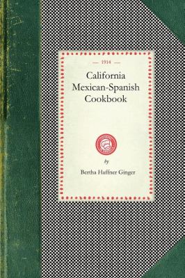 California Mexican-Spanish Cookbook 9781429012560