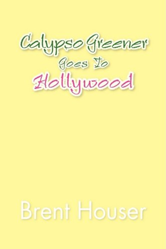 Calypso Greener Goes to Hollywood