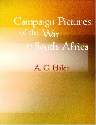Campaign Pictures of the War in South Africa 9781426492662