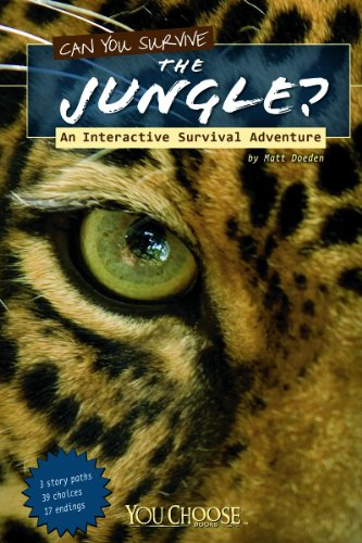 Can You Survive the Jungle?: An Interactive Survival Adventure 9781429665889