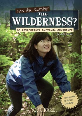 Can You Survive the Wilderness? 9781429675420