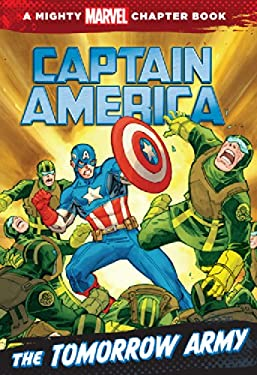 Captain America: The Tomorrow Army: A Marvel Chapter Book