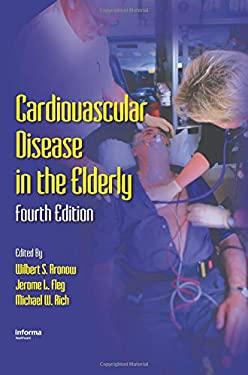Cardiovascular Disease in the Elderly 9781420061703
