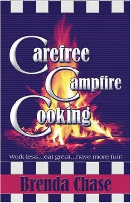 Carefree Campfire Cooking 9781424178384