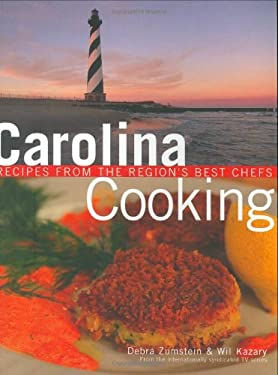 Carolina Cooking: Recipes from the Region's Best Chefs 9781423602033