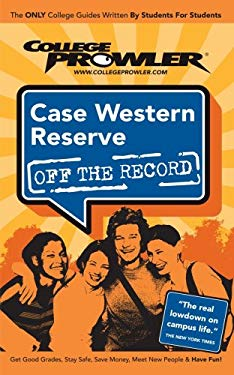 Case Western Reserve University (College Prowler Guide) 9781427400376