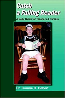 Catch a Falling Reader: A Daily Guide for Teachers & Parents 9781420801231