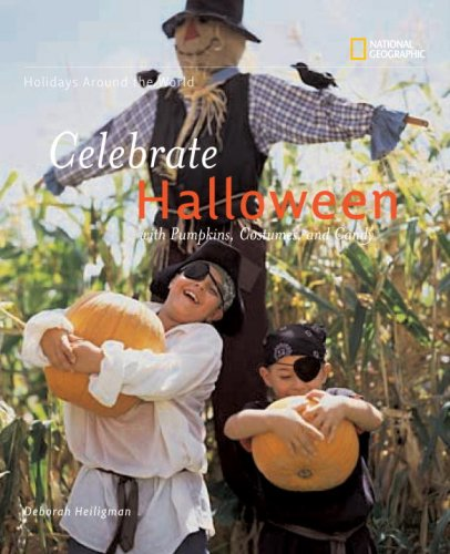 Celebrate Halloween: With Pumpkins, Costumes, and Candy 9781426301216