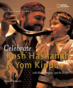 Celebrate Rosh Hashanah and Yom Kippur: With Honey, Prayers, and the Shofar 9781426300776