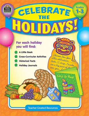 Celebrate the Holidays, Grades 1-3 9781420620580