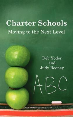 Charter Schools: Moving to the Next Level 9781425928711