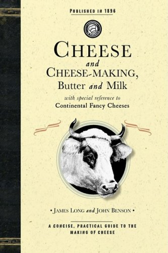 Cheese and Cheese-Making 9781429010627