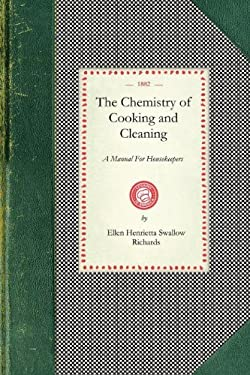 Chemistry of Cooking and Cleaning 9781429011686