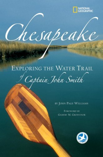 Chesapeake: Exploring the Water Trail of Captain John Smith 9781426200694