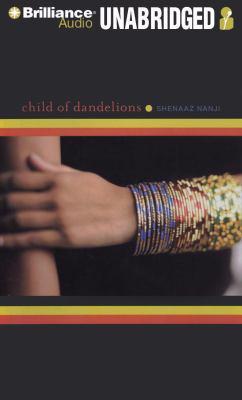 Child of Dandelions 9781423370666