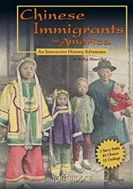 Chinese Immigrants in America: An Interactive History Adventure 9781429617628