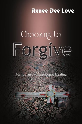 Choosing to Forgive 9781420845464