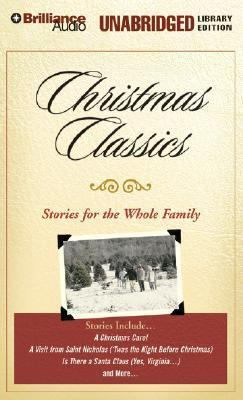 Christmas Classics: Stories for the Whole Family 9781423313847