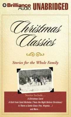 Christmas Classics: Stories for the Whole Family 9781423313854