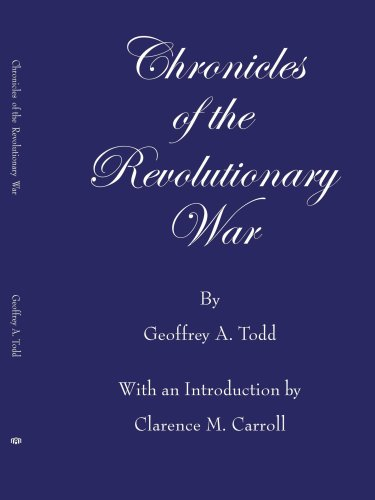Chronicles of the Revolutionary War 9781425912222